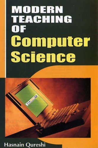 Modern Teaching of Computer Science: Qureshi, Hasnain