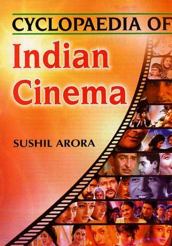 Cyclopaedia of Indian Cinema (2 Vols-Set): Sushil Arora