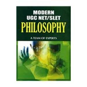Modern Ugc Net/Slet: Philosophy: A Team of Experts