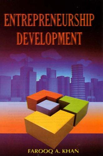 Entrepreneurship Development: Farooq A. Khan