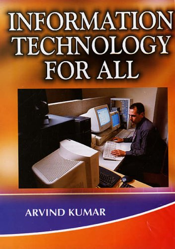 Information Technology for All, 2 Vols: Arvind Kumar