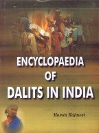 Encyclopaedia of Dalits in India (7 Vols-Set): Mamta Rajawat
