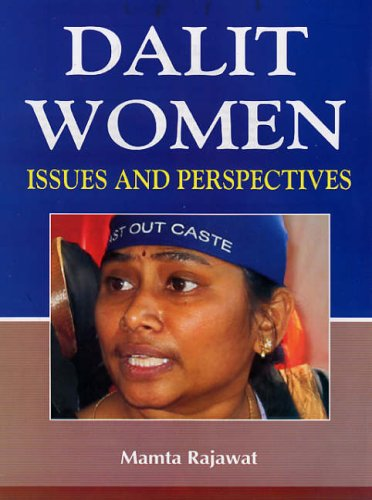 Dalit Women Issues and Perspectives: Mamta Rajawat