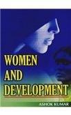 Women and Development (2 Vols-Set): Ashok Kumar