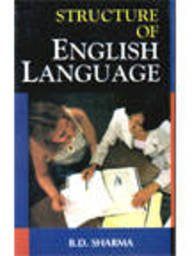 Structure Of English Language: B.D.Sharma