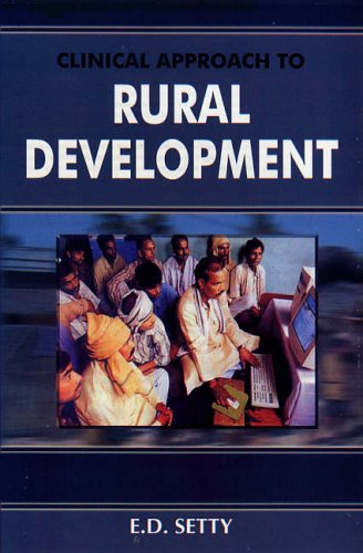 Clinical Approach to Rural Development: E.D. Setty