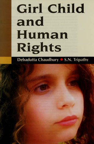 Girl Child and Human Rights: Debadutta Chaudhury and