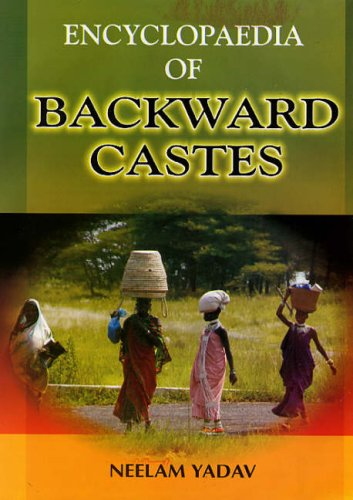 Encyclopaedia of Backward Castes, 3 Vols: Neelam Yadav