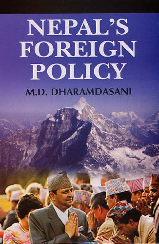 Nepal`s Foreign Policy: M.D. Dharmadasani