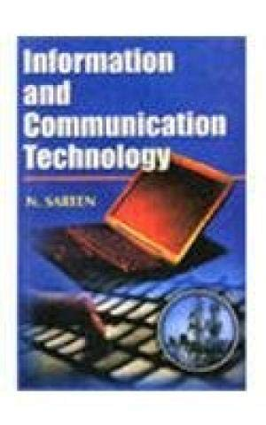 Information and Communication Technology: N. Sareen