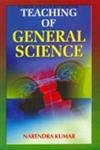 Teaching of General Science: Narendra Kumar