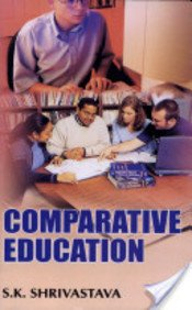 COMPARATIVE EDUCATION/S.K-Paperback: S.K.SRIVASTAVA