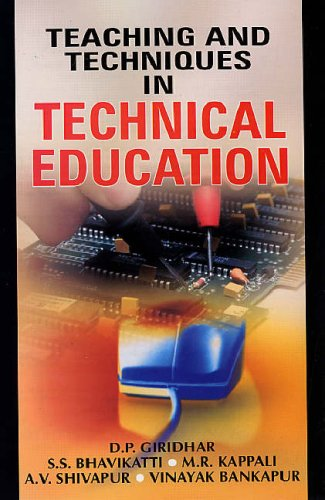 Teaching and Techniques in Technical Education: D P Giridhar;