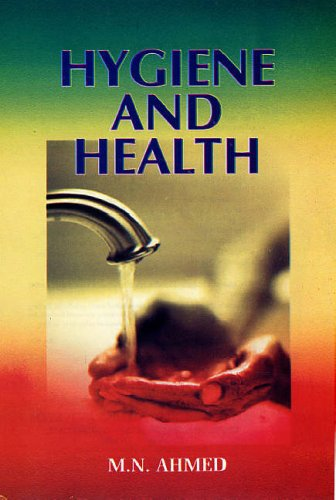 Hygiene and Health: M.N. Ahmad