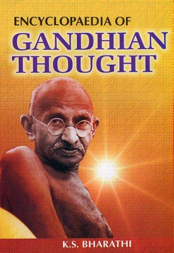 Encyclopaedia of Gandhian Thought (6 Vols-Set): K S Bharathi