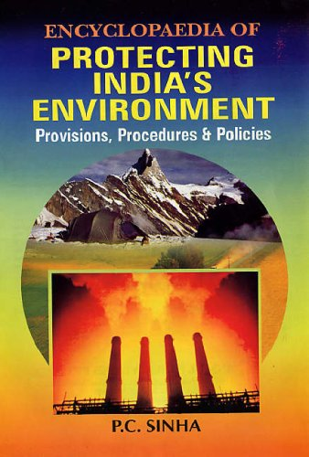 9788126124008: Encyclopaedia of Protecting India's Environment