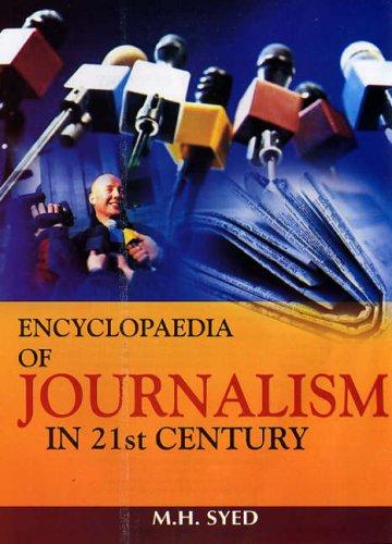 Encyclopaedia of Jurnalism in 21 Century: Syed M.H.