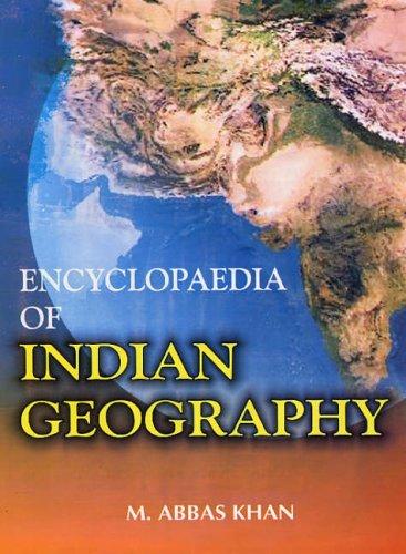 Encyclopaedia of Indian Geography (3 Vols-Set): M Abbas Khan
