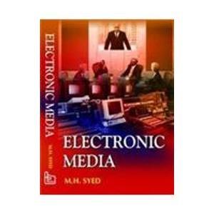 Electronic Media: M.H. Syed