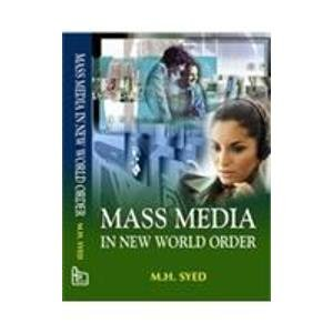Mass Media in New World Order: M.H. Syed