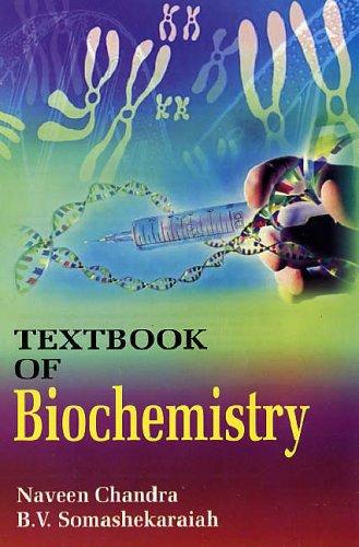 Textbook of Biochemistry: B.V. Somashekaraiah,Naveen Chandra