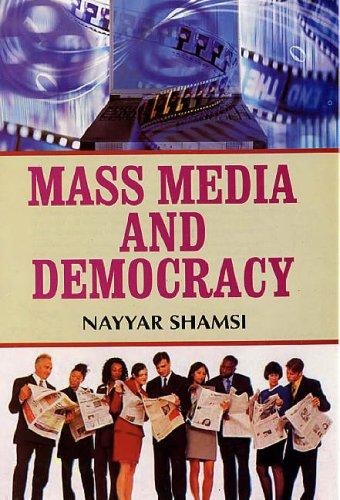 Mass Media and Democracy: Nayyar Shamsi