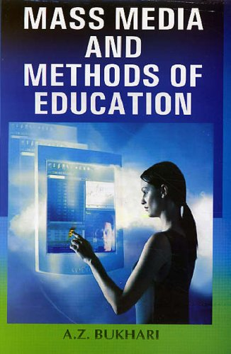 Mass Media and Methods of Education (Hardback): A.Z. Bukhari