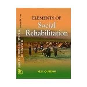 Elements of Social Rehabilitation: M.U. Qureshi