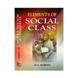 Elements of Social Class: M.U. Qureshi