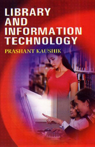 Library and Information Technology: P. Kaushik