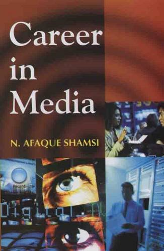 Career in Media: N. Afeque Shamsi