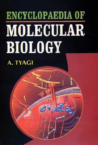 Encyclopaedia of Molecular Biology, 5 Vols: A. Tyagi