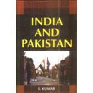 India and Pakistan: S. Kumar