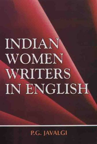 Indian Women Writers in English: P.G. Javalgi
