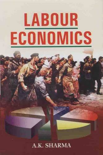 Labour Economics: A.K. Sharma