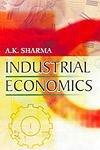 INDUSTRIAL ECONOMICS-Paperback: A.K.SHARMA