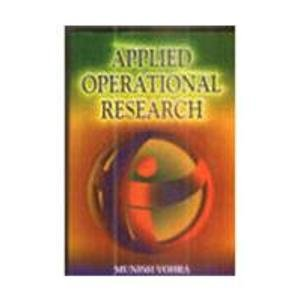 Applied Operational Research: Munish Vohra