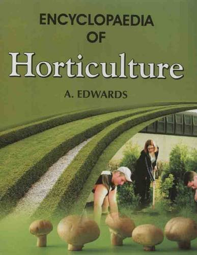 Encyclopaedia of Horticulture: A.Edwards