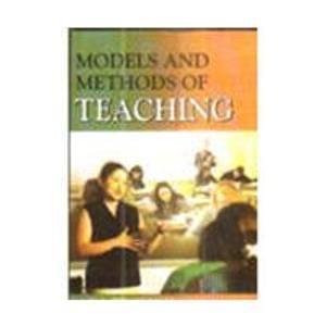 Models and Methods of Teaching: V.A. Benakanal