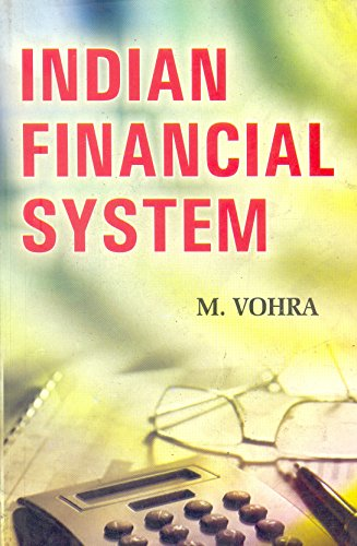 INDIAN FINANCIAL SYSTEM-Paperback: M.VOHRA