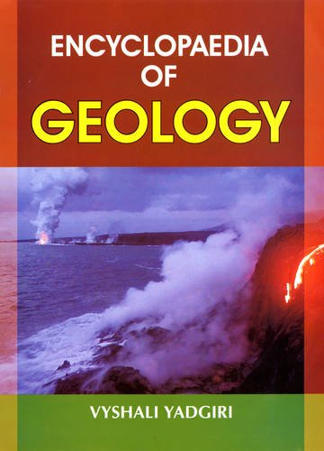 Encyclopaedia of Geology: Vyshali Yadgiri