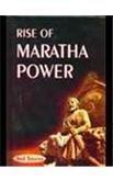 Rise Of Maratha Power: Anil Saxena
