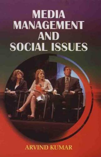 Media Management and Social Issues, 2 Vols: Arvind Kumar