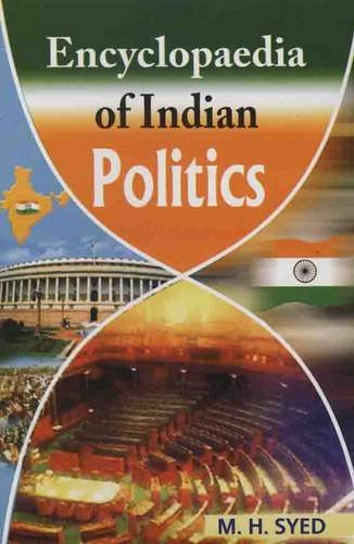 Encyclopaedia of Indian Politics, 3 Vols: M.H. Syed