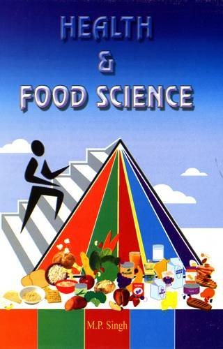 Health and Food Science: M.P. Singh