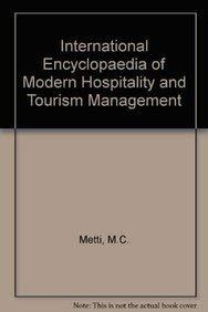 International Encyclopaedia of Modern Hospitality and Tourism: Metti M.C.