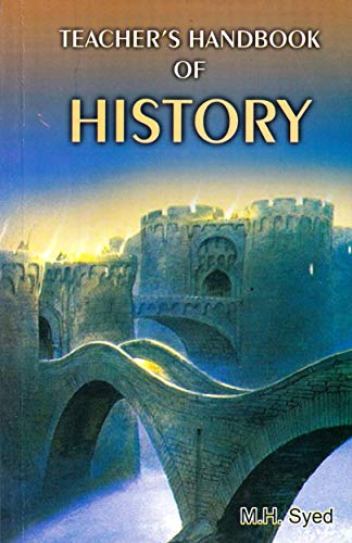 TEACHER'S H/B OF HISTORY-Paperback: M.H.SYED