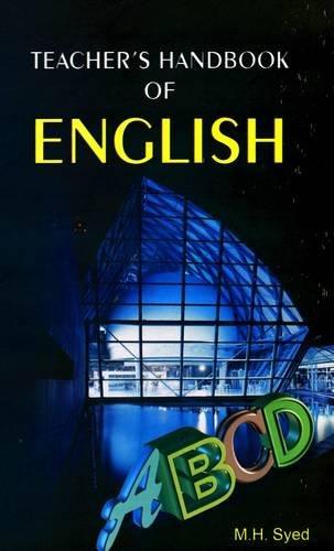 Teacher's Handbook of English: Syed M.H.