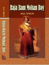 Raja Ram Mohan Roy: Singh, Mandip
