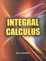 9788126135868: Integral Calculus